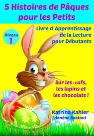 5 Histoires De Pâques Pour Les Petits. - copertina