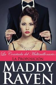 La Coartada Del Multimillonario #1: La Proposición - Librerie.coop