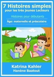 7 Histoires Simples Pour Les Très Jeunes Lecteurs - copertina