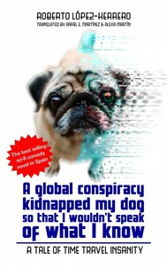 A Global Conspiracy Kidnapped My Dog So That I Wouldn't Speak Of What I Know - copertina