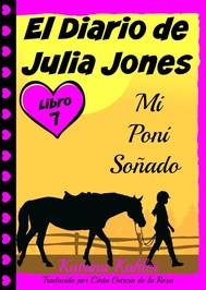 El Diario De Julia Jones - Libro 6 - Mi Poni Soñado - copertina