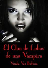 El Clan De Lobos De Una Vampira - copertina