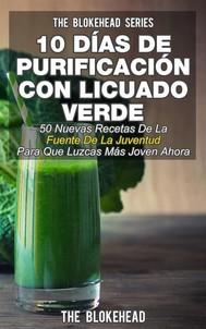 10 Días De Purificación Con Licuado Verde - copertina