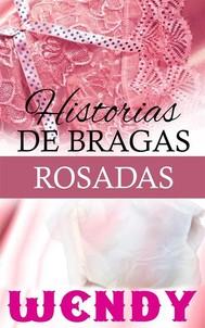 Historias De Bragas Rosadas - copertina