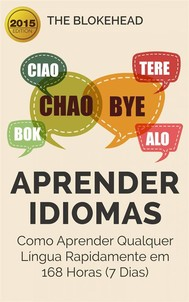 Aprender Idiomas: Como Aprender Qualquer Língua Rapidamente Em 168 Horas (7 Dias) - copertina
