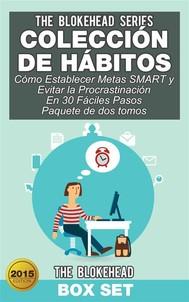 Colección De Hábitos/ Cómo Establecer Metas Smart Y Evitar La Procrastinación En 30 Fáciles Pasos - copertina