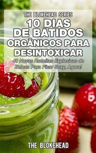 10 Dias De Batidos Orgânicos Para Desintoxicar - copertina
