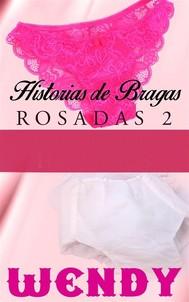 Historias De Bragas Rosadas 2 - copertina