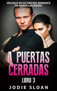 A Puertas Cerradas Libro 3 - copertina