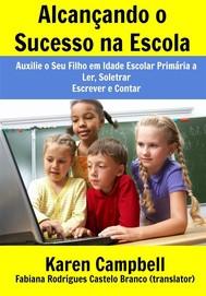 Alcançando O Sucesso Na Escola - copertina