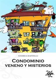 Condominio: Veneno Y Misterios - copertina