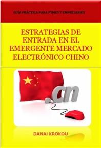 Estrategias De Entrada  En El Emergente Mercado Electrónico Chino - Venta Online En China En 2015 - Librerie.coop