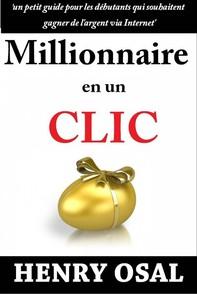 Millionnaire En Un Clic - Librerie.coop