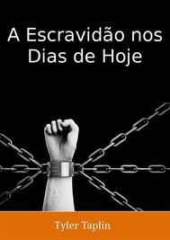 A Escravidão Nos Dias De Hoje - copertina