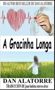A Gracinha Longa - copertina