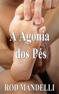 A Agonia Dos Pés - copertina