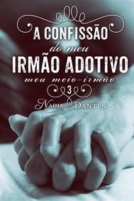 A Confissão Do Meu Irmão Adotivo (Meu Meio-Irmão #3) - copertina