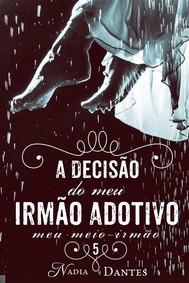 A Decisão Do Meu Irmão Adotivo (Meu Meio-Irmão #5) - copertina