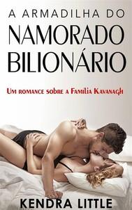 A Armadilha Do Namorado Bilionário - copertina