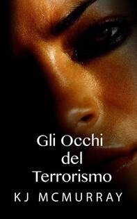Gli Occhi Del Terrorismo - Librerie.coop