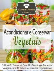 Acondicionar E Conservar Vegetais - copertina