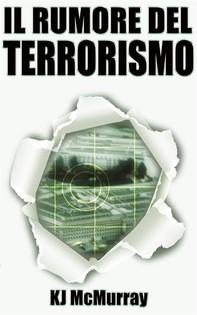 Il Rumore Del Terrorismo - Librerie.coop