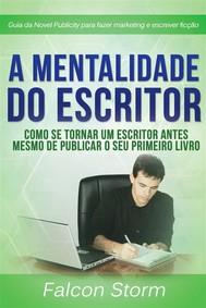 A Mentalidade Do Escritor - copertina