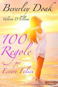 100 Regole Per Essere Felici - copertina