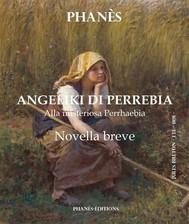 Angeliki Di Perrebia  Novella Breve  Alla Misteriosa Perrhaebia - copertina
