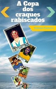 A Copa Dos Craques Rabiscados - copertina