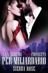 A.a.a. Cercasi Finta Fidanzata Per Miliardario - copertina