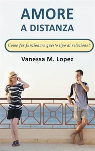 Amore A Distanza: Come Far Funzionare Questo Tipo Di Relazione? - copertina