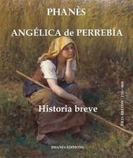 Angélica De Perrebía.  Historia Breve - copertina