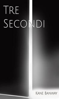 Tre Secondi - Librerie.coop