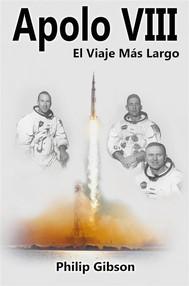Apolo Viii - El Viaje Más Largo - copertina