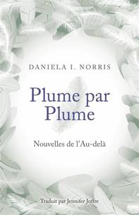Plume Par Plume - Nouvelles De L'au-Delà - Librerie.coop