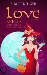Love Spells And Other Catastrophes - copertina