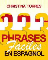 333 Phrases Faciles En Espagnol - copertina