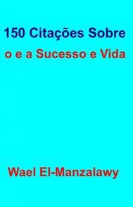 150 Citações Sobre O Sucesso E A Vida - copertina