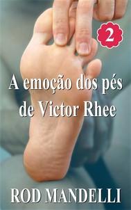 A Emoção Dos Pés De Victor Rhee - copertina