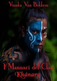 I Mannari Del Clan Khánara - Librerie.coop