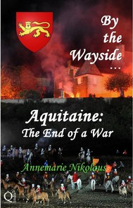 By The Wayside ...  Aquitaine: The End Of A War - copertina