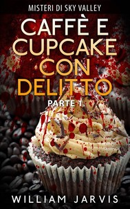 Caffè E Cupcake Con Delitto - copertina