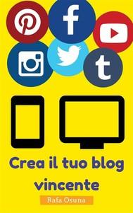 Crea Il Tuo Blog Vincente - copertina
