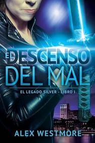 El Descenso Del Mal - copertina