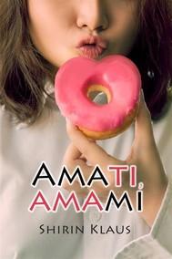 Amati, Amami - copertina