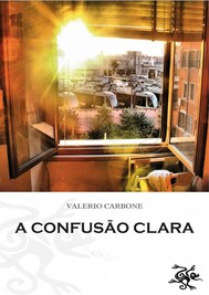 A Confusão Clara - copertina
