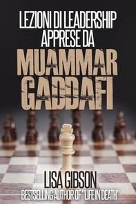Lezioni Di Leadership Apprese Da Muhammar Gheddafi - Librerie.coop
