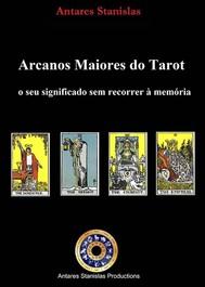 Arcanos Maiores Do Tarot: O Seu Significado Sem Recorrer À Memória. - copertina