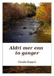 Aldri Mer Enn To Ganger - copertina